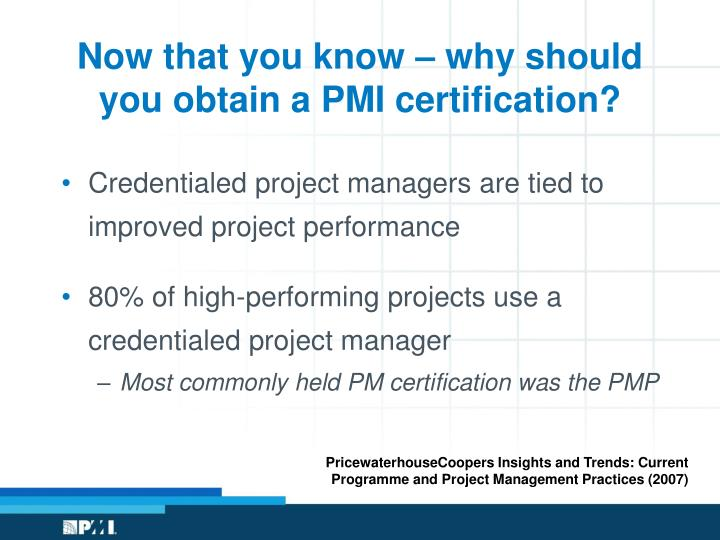 Now that you know – why should you obtain a PMI certification?