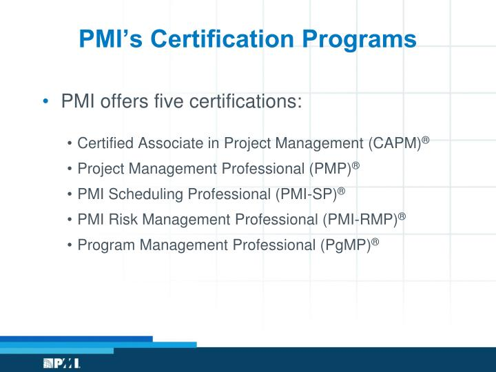 Pmi s certification programs