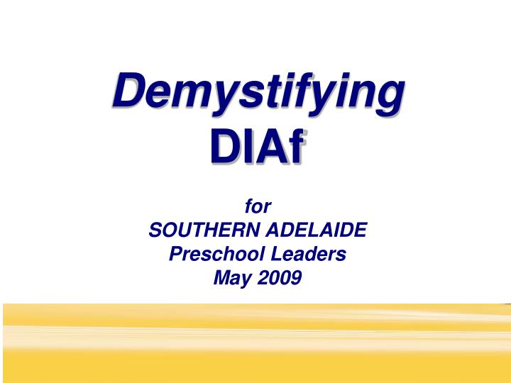 For southern adelaide preschool leaders may 2009