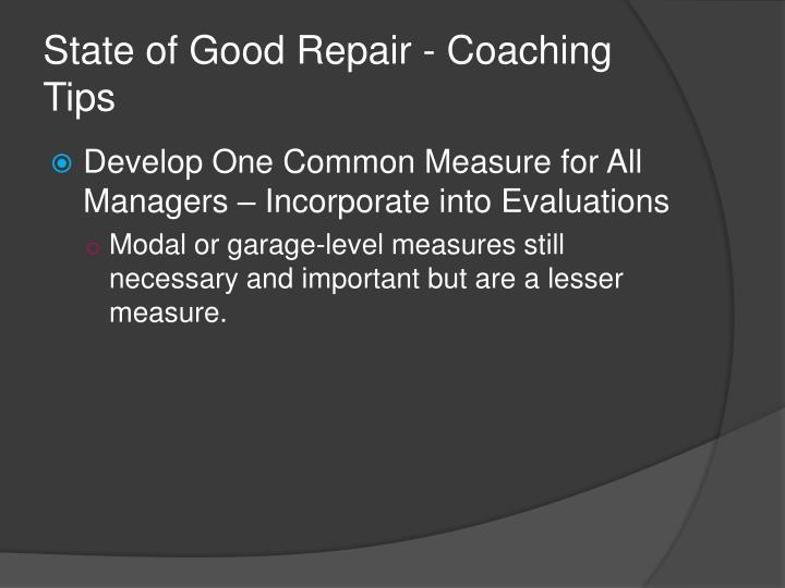 State of Good Repair - Coaching Tips