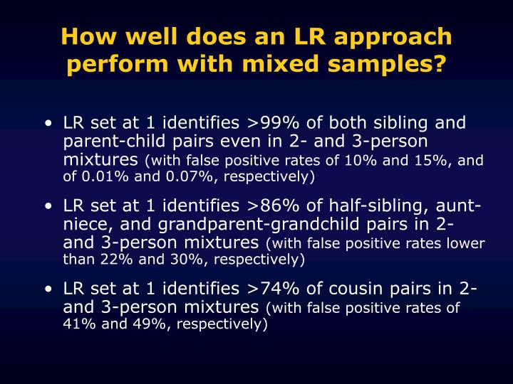 How well does an LR approach perform with mixed samples?