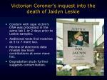 victorian coroner s inquest into the death of jaidyn leskie1