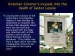 victorian coroner s inquest into the death of jaidyn leskie2