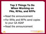 top 3 things to do when working on pas rfas and rfps1