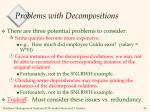 problems with decompositions