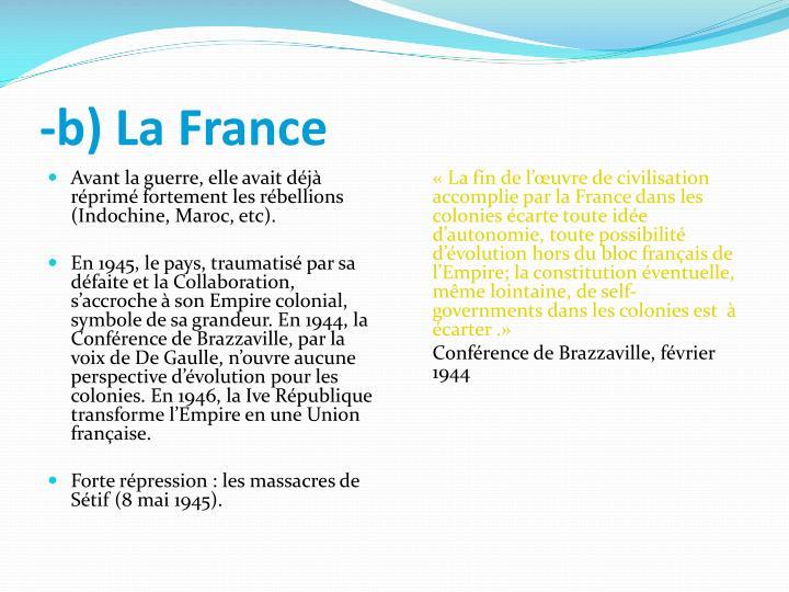 -b) La France