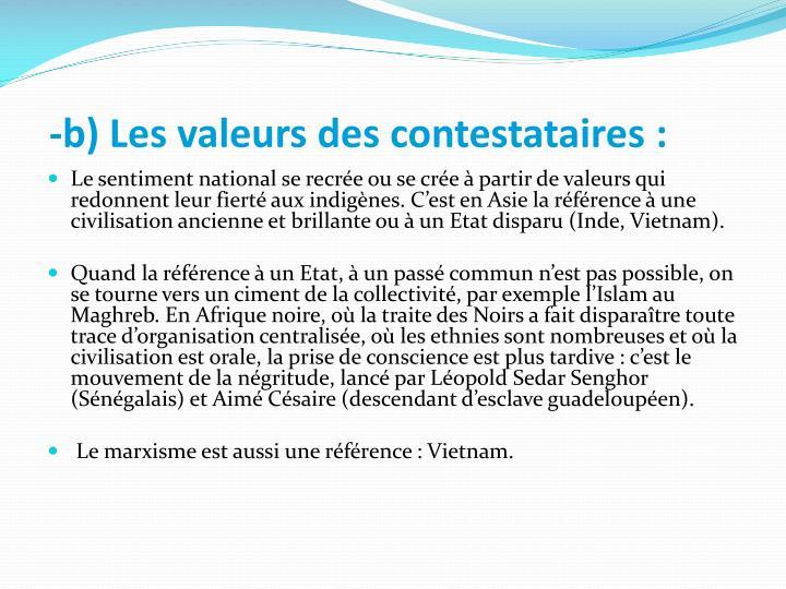 -b) Les valeurs des contestataires: