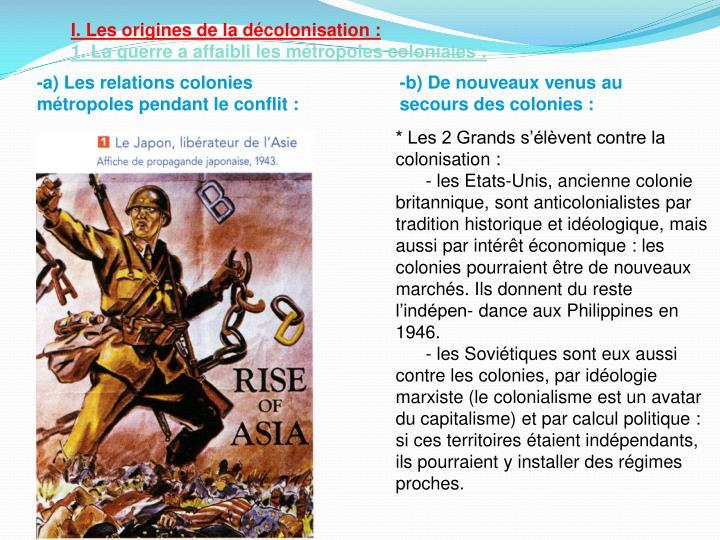 I. Les origines de la décolonisation: