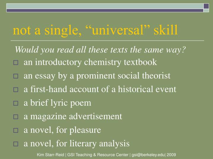 """not a single, """"universal"""" skill"""