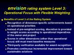 env isi on rating system level 3 operational focus with flexible weighting