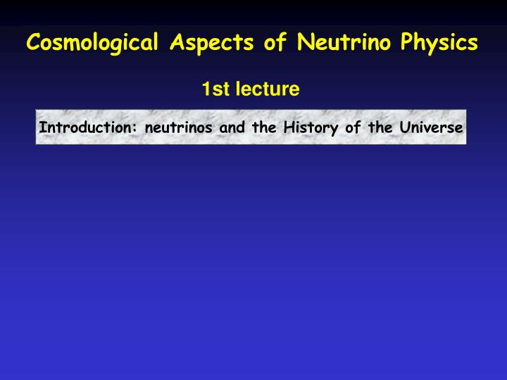 Cosmological Aspects of Neutrino Physics
