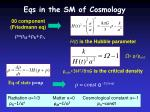 eqs in the sm of cosmology1