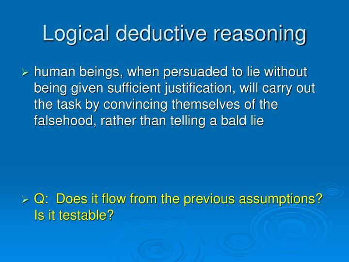Logical deductive reasoning