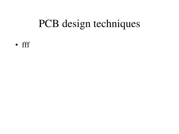 PCB design techniques