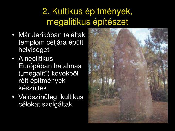 Már Jerikóban találtak templom céljára épült helyiséget