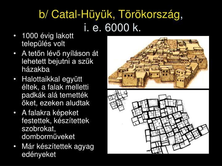 1000 évig lakott település volt