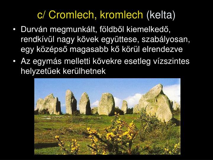 c/ Cromlech, kromlech