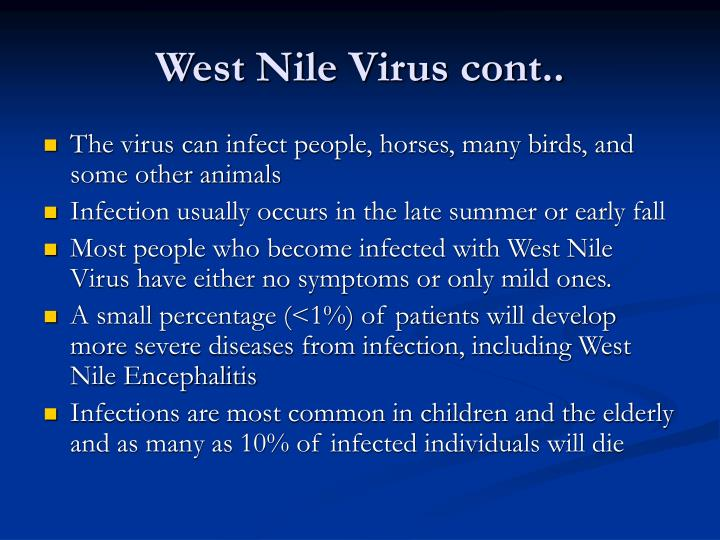 West Nile Virus cont..