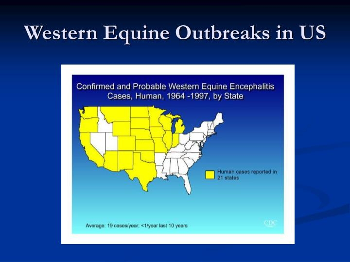 Western Equine Outbreaks in US