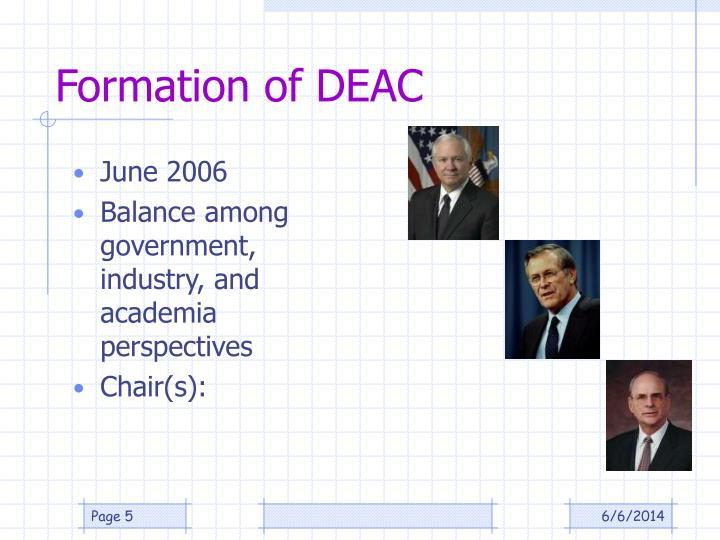 Formation of DEAC