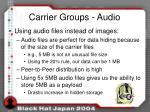 carrier groups audio