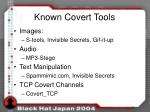 known covert tools