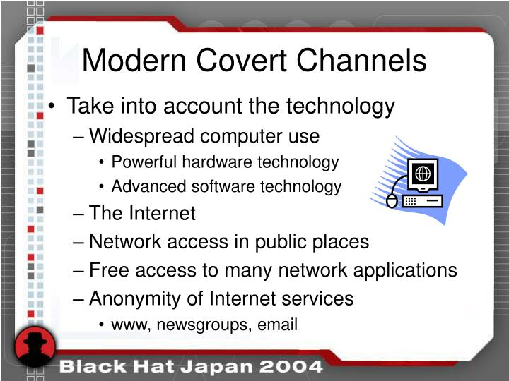 Modern Covert Channels