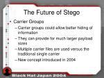 the future of stego