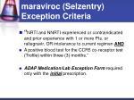 maraviroc selzentry exception criteria
