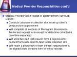 medical provider responsibilities cont d