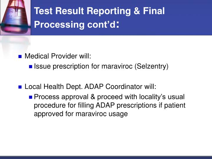 Test Result Reporting & Final Processing cont'd