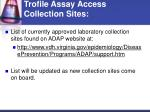 trofile assay access collection sites