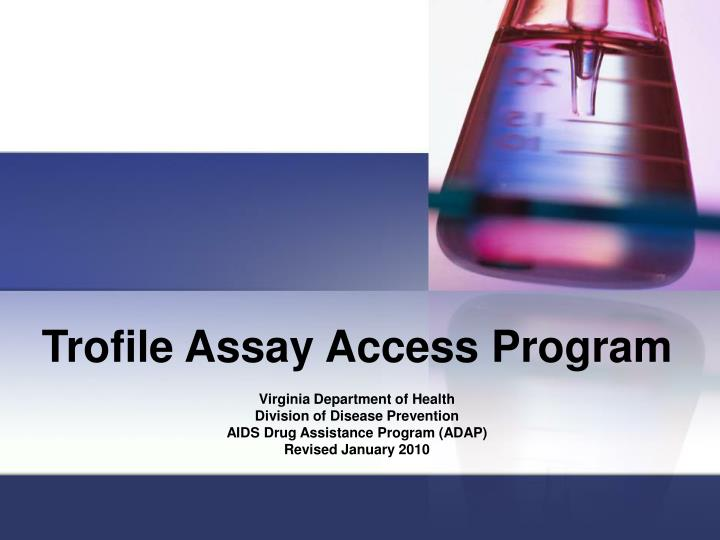 Trofile Assay Access Program