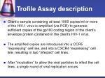 trofile assay description