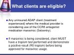 what clients are eligible