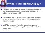 what is the trofile assay1