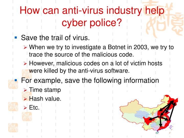How can anti-virus industry help cyber police?