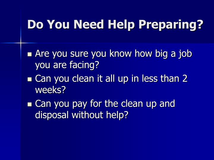 Do You Need Help Preparing?