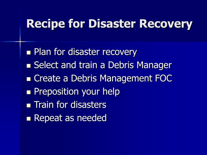 Recipe for Disaster Recovery