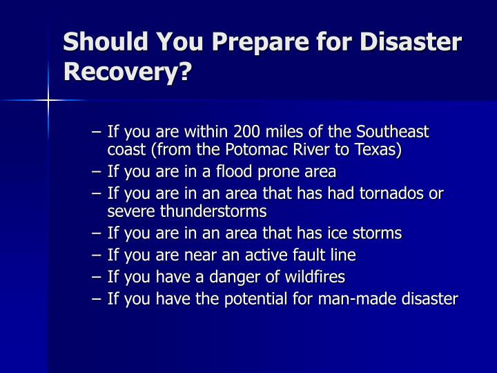 Should you prepare for disaster recovery