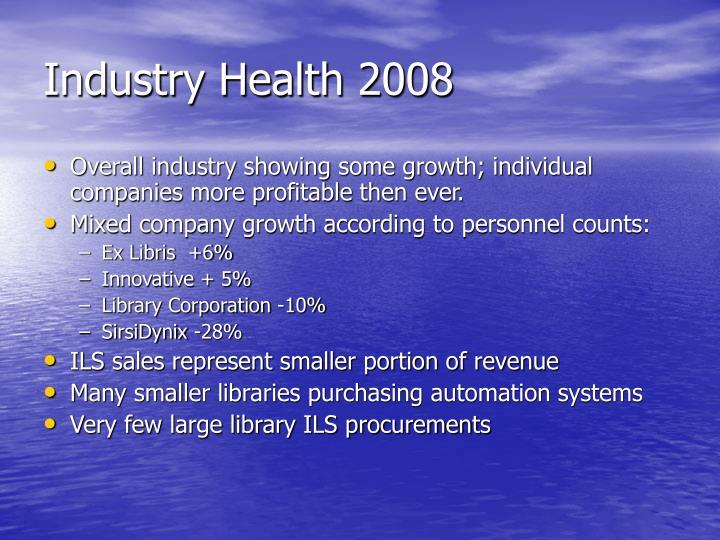 Industry Health 2008