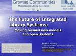 the future of integrated library systems