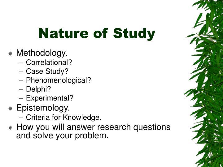 Nature of Study