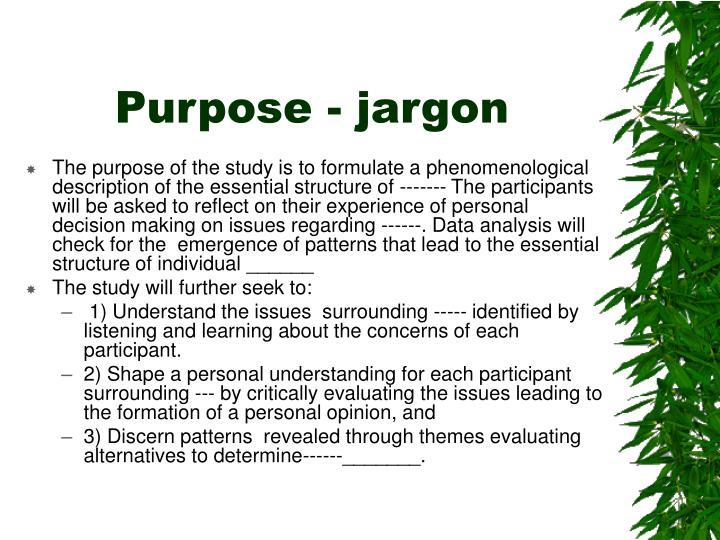 Purpose - jargon