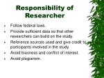 responsibility of researcher1