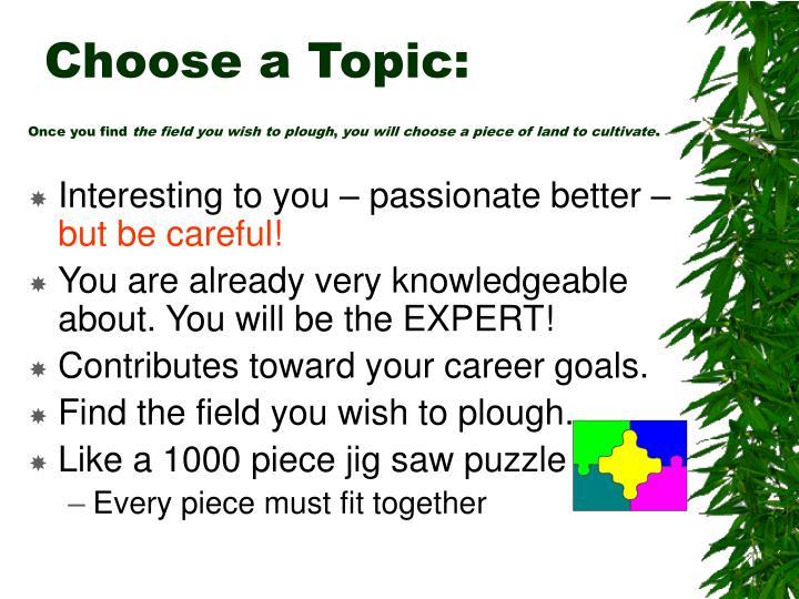Choose a Topic: