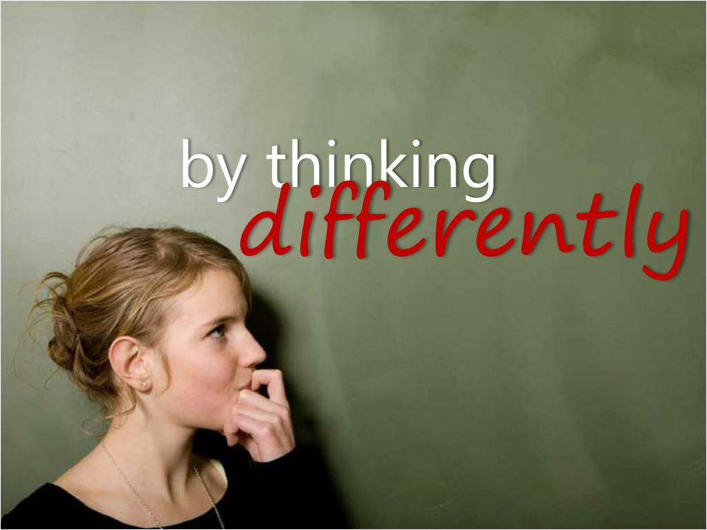 by thinking
