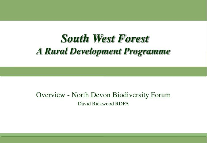 South west forest a rural development programme