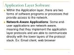 application layer software
