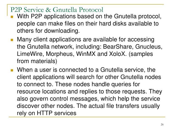P2P Service & Gnutella Protocol